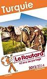 Le Routard Turquie 2013/2014 par Guide du Routard