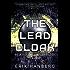 The Lead Cloak (The Lattice Trilogy Book 1)