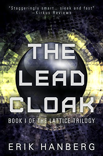 The Lead Cloak (The Lattice Trilogy Book 1)