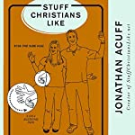 Stuff Christians Like | Jonathan Acuff