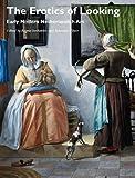 The Erotics of Looking, , 1118465253