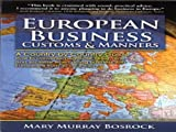 img - for European Business Customs & Manners: A Country-By-Country Guide book / textbook / text book