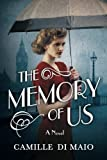 The Memory of Us: A Novel by  Camille Di Maio in stock, buy online here