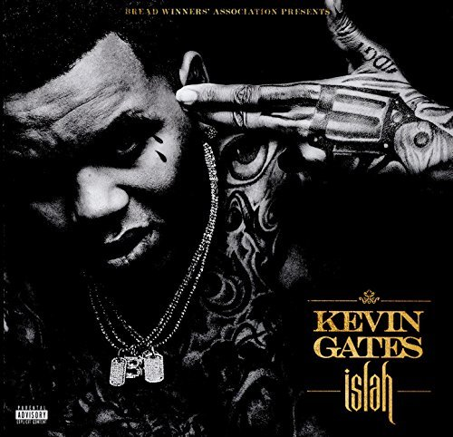 Islah (Explicit) by Kevin Gates