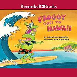 Froggy Goes to Hawaii Audiobook