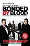 Bonded by Blood: Murder and Intrigue in the Essex Ganglands
