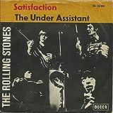 The Rolling Stones: Satisfaction / The Under Assistant [Vinyl]