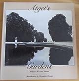 Atget's Gardens: A Selection of Eugene Atget's Garden Photographs (A Dolphin Book)