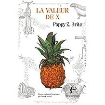 La Valeur de x (LITT GENERALE) (French Edition)