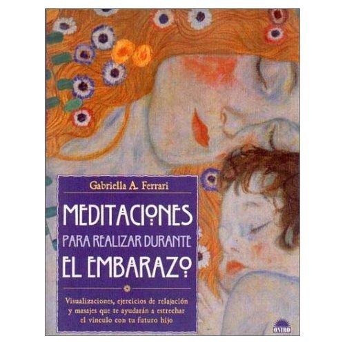 Meditaciones Para Realizar Durante El Embarazo, Visualizaciones ...