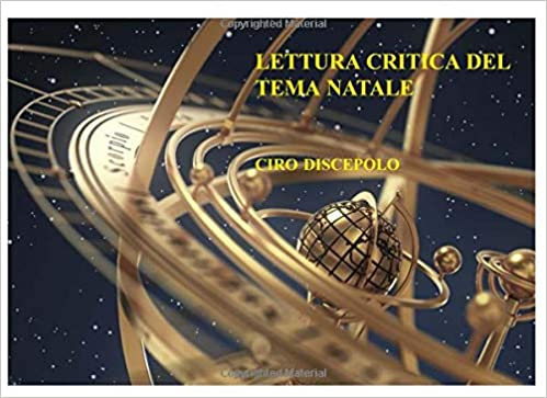 Lettura Critica Del Tema Natale Italian Edition Ciro Discepolo