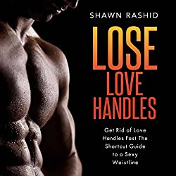 Get Rid of Love Handles Fast