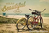 Morro Bay, California - Life is a Beautiful Ride - Bicycles and Beach Scene -Lantern Press Photography (12x18 Collectible Art Print, Wall Decor Travel Poster)