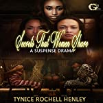 Secrets That Women Share | Tynice Rochell Henley