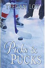 Picks & Pucks by Teegan Loy (2014-04-21) Paperback