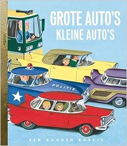 Gouden Boekjes Grote Autos Kleine Auto S Richard Scarry