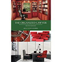 The Organized Lawyer, Second Edition