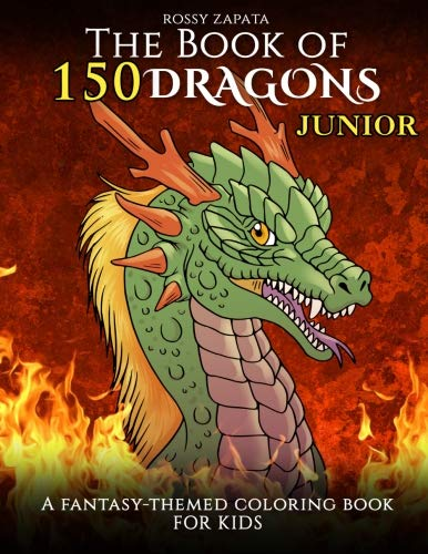 (The Book of 150 Dragons Junior: A Fantasy-Themed coloring book for kids)