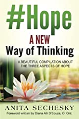 #Hope - A New Way of Thinking: A Beautiful Compilation about the Three Aspects of Hope Paperback