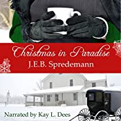 Christmas in Paradise: Amish by Accident Trilogy, Book 3 | J.E.B. Spredemann