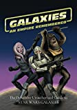 Galaxies: An Empire Remembered: The Definitive