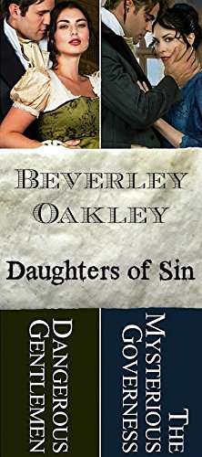 Daughters of Sin Box Set - Book 2 & 3 Dangerous Gentlemen and The Mysterious - Dangerous Oakley