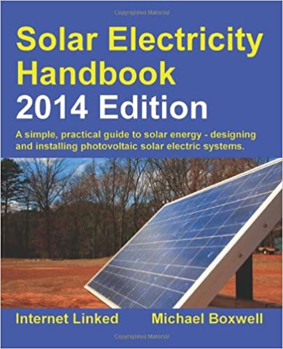 'BEST' Solar Electricity Handbook - 2014 Edition: A Simple Practical Guide To Solar Energy - Designing And Installing Photovoltaic Solar Electric Systems. TALENTED equipo daily letter cover