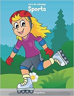 Livre De Coloriage Sports 3 Volume 3 French Edition
