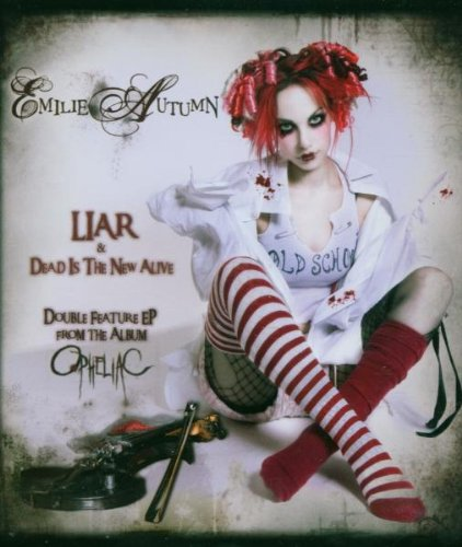 Emilie Autumn - Liar/dead Is The New Alive - Zortam Music