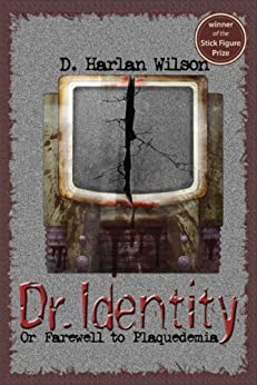 Dr. Identity (Scikungfi Trilogy Book 1) by [Wilson, D. Harlan]