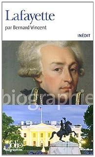 Lafayette par Bernard Vincent
