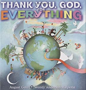 thank you god for everything book by wendy anderson halperin