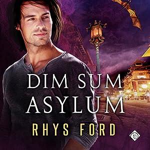 Dim Sum Asylum Hörbuch