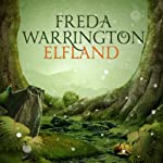 Elfland: Aetherial Tales, Book 1 | Freda Warrington