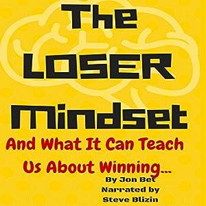 The Loser's Mindset Audiobook
