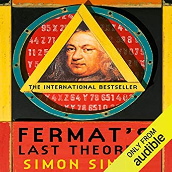 The Story of a Riddle That Confounded the World's Greatest Minds for 358 Years  - Simon Singh