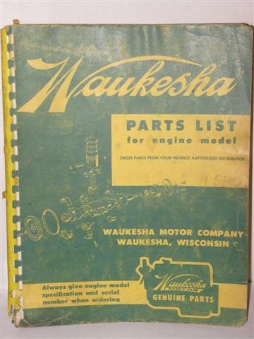 parts list for engine model H540 by Waukesha - Waukesha Motor