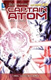 Captain Atom Vol. 2: Genesis (The New 52)