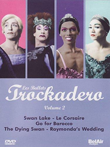 Les Ballets Trockadero, Vol. 2: Swan Lake/Le Corsair/Go for Barocco/The Dying Swan/Raymonda's Wedding