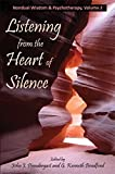 img - for Listening from the Heart of Silence: Nondual Wisdom and Psychotherapy, Volume 2 (Nondual Wisdom & Psychotherapy) book / textbook / text book