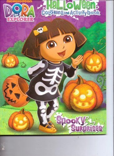 Dora the Explorer Halloween Coloring & Activity Book ~ Spooky Surprises (64 Pages)]()