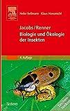 Jacobs/Renner - Biologie und Ökologie der Insekten: Ein Taschenlexikon