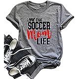 LONBANSTR Livin' That Soccer Mom Life Funny T Shirt Short Sleeve Casual Top Tee (Medium)