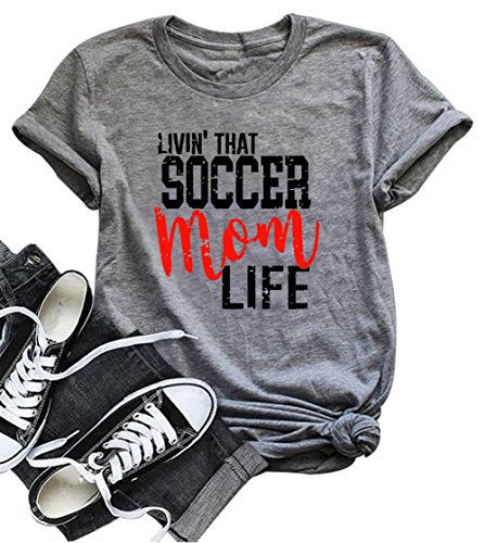 LONBANSTR Livin' That Soccer Mom Life Funny T Shirt Short Sleeve Casual Top Tee (Large)