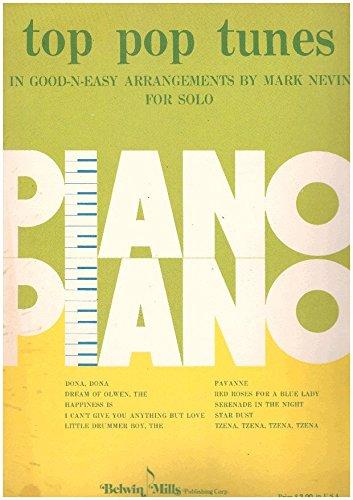 - Top Pop Tunes in Good-n-Easy arrangements for Piano Solo