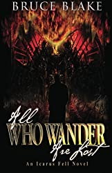 All Who Wander Are Lost (an Icarus Fell Novel) (Volume 2)