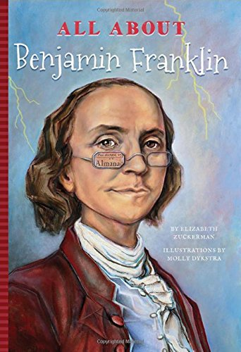 All About Benjamin Franklin (All About...People)