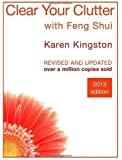 Clear Your Clutter With Feng Shui by Kingston. Karen ( 1998 ) Paperback