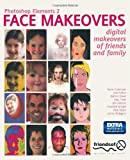 Photoshop Elements 2 Face Makeovers, Gavin Cromhout and Jim Hannah, 1590591623