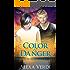 Color of Danger (Secrets of Rios Azules Book 1)